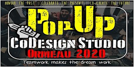 Ormeau 2020 - Pop-up CoDesign Studio tickets