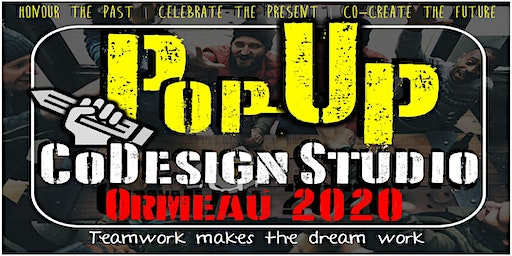 Ormeau 2020 - Pop-up CoDesign Studio