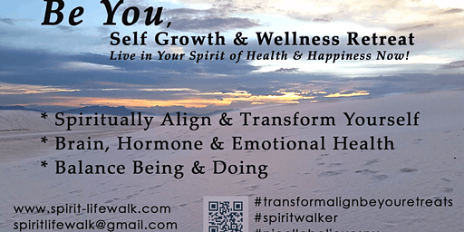 Be You, Self Growth & Wellness Retreat