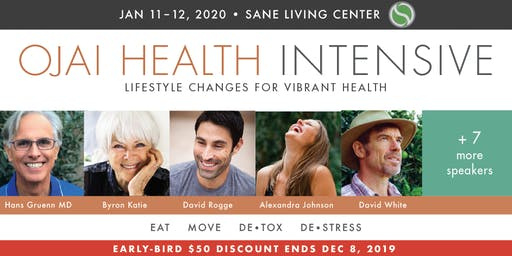 OJAI HEALTH INTENSIVE – January Weekend 2020