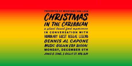 WINSTONS ONE LOVE PRESENTS: CHRISTMAS IN THE CARIBBEAN POP UP DINNER tickets