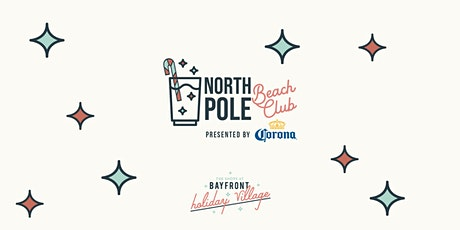 North Pole Beach Club presented by Corona at Bayfront Holiday Village tickets