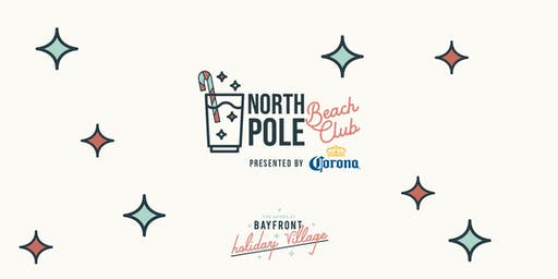 North Pole Beach Club presented by Corona at Bayfront Holiday Village