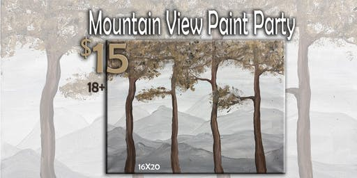 Mountain View Paint Party 12/11/19 7 pm 18+ only