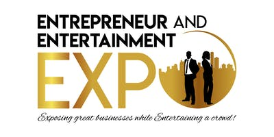 ENTREPRENEUR AND ENTERTAINMENT EXPO 2ND ANNUAL