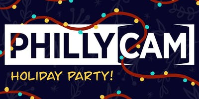PhillyCAM's Annual Holiday Party