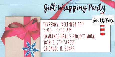 Lawrence Hall's South Shore Gift Wrapping Party tickets