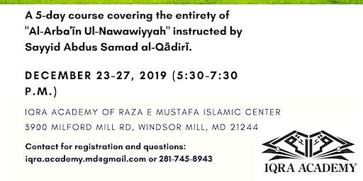 40 Hadith of Imam Nawawi (5-day course)