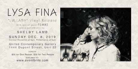 "LYSA FINA Vinyl Release of ""Lullaby"" tickets"