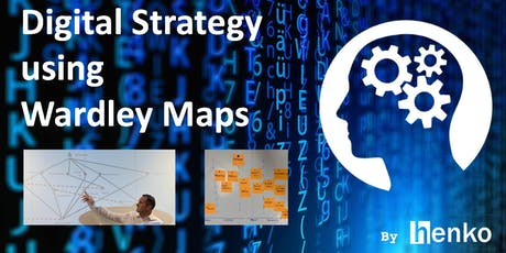 Foundations of Digital Strategy using Wardley Maps (Module 1) tickets