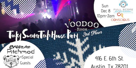 Tacky Sweater Tech House Party tickets