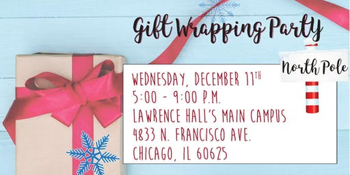 Lawrence Hall's Main Campus Gift Wrapping Party