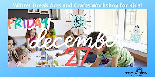 Winter Break Arts and Crafts Drop-in Workshop for Kids