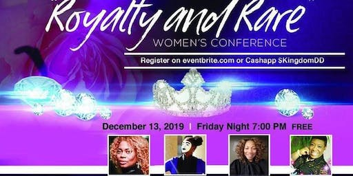 """Royalty and Rare"" 2019 Women's Conference"