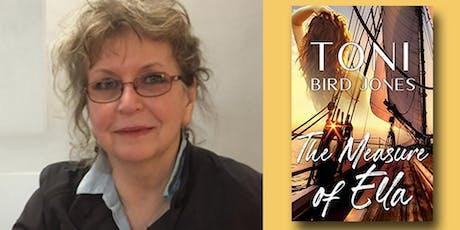 Toni Bird Jones - The Measure of Ella tickets