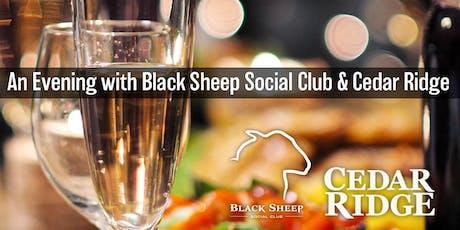 An evening with Black Sheep Social Club & Cedar Ridge tickets