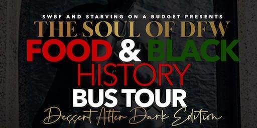 Soul of DFW Bus Tour: Dessert After Dark Edition