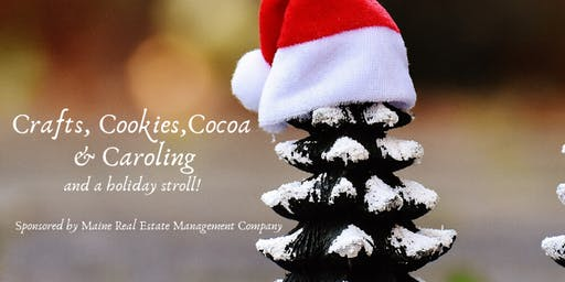 Crafts, Cookies, Cocoa & Caroling, Plus a Holiday Stroll