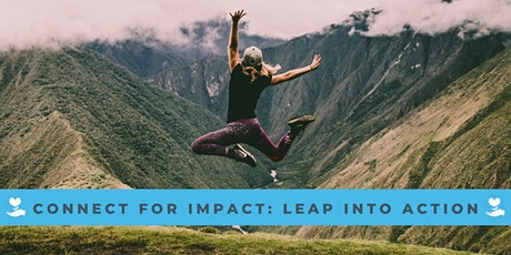 Connect for Impact: Leap Into Action tickets