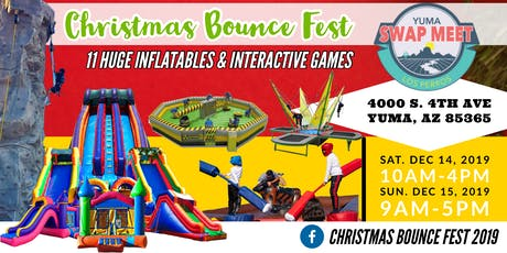 Christmas Bounce Fest 2019 @ The Yuma Swap Meet tickets