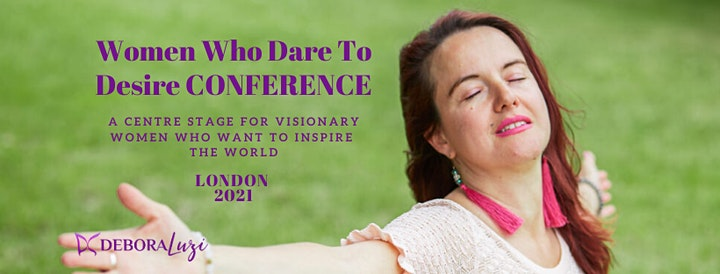 Women Who Dare to Desire Conference LONDON 2021 image