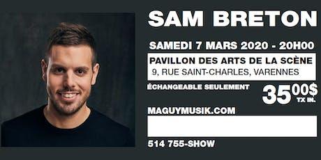 Sam Breton, 1er One Man Show. Offre 2 de 2, Show du 07 mars 2020 tickets
