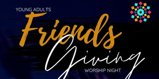 Friendsgiving Worship Event