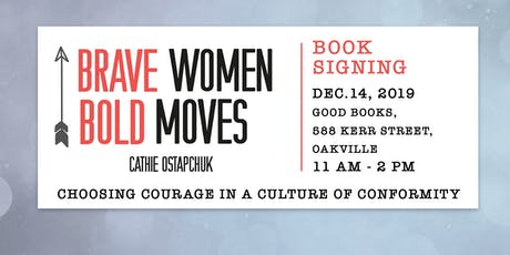 Brave Women Bold Moves Book Signing! tickets
