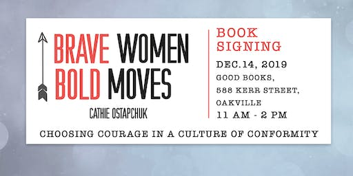 Brave Women Bold Moves Book Signing!