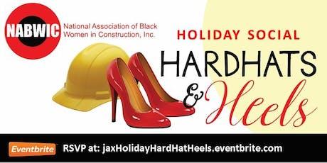NABWIC-Jacksonville HOLIDAY HARD HATS & HEELS!!tickets