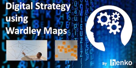 Using Wardley Maps to make Digital Strategy decisions (Module 2) tickets