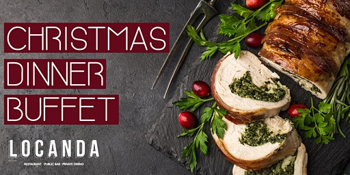 Christmas Dinner Buffet at Locanda Melbourne