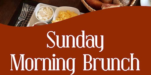 Sunday Morning Brunch Dec 8, 2019