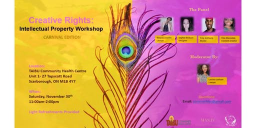 Creative Rights: Intellectual Property Workshop-CARNIVAL EDITION