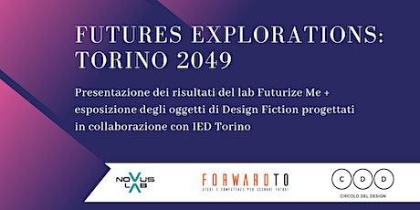 Futures Explorations: Torino 2049 biglietti