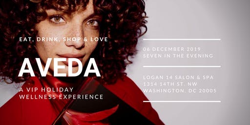 Logan 14 VIP Holiday Retail & Aveda Wellness Event