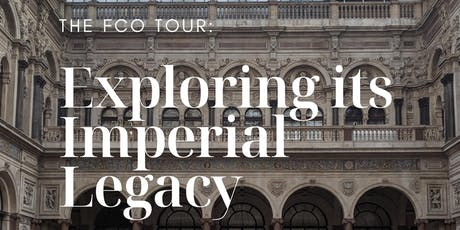 The FCO Tour: Exploring its Imperial Legacy tickets