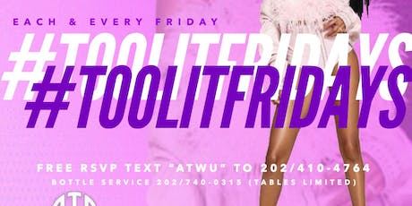 #TOOLITFRIDAYS @ ON THE ROCKS DC (FREE RSVP NOW)  tickets
