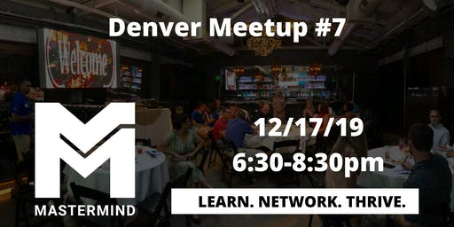 Denver Home Service Professional Networking Meetup  #7