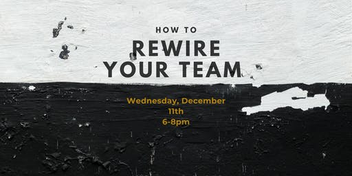 Lead by Example: How to Rewire your Team Dynamics