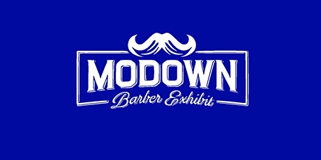 Modown Barber Exhibit 9 tickets