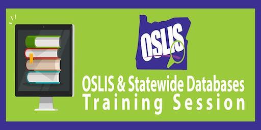 OSLIS & Statewide Databases Training Session February 25th, 2020
