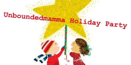 Unboundedmamma Holiday Party  tickets