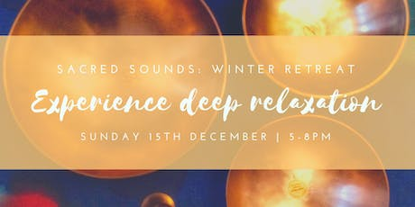 Sacred Sounds: Winter Retreat tickets