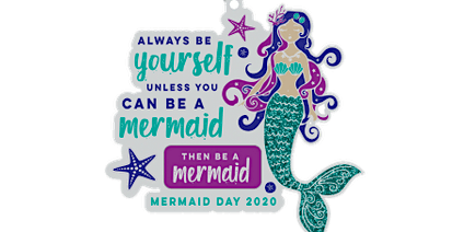 2020 Mermaid Day 1M 5K 10K 13.1 26.2 –Ann Arbor