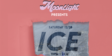 Moonlight presents: ICE Pre-Launch Party tickets
