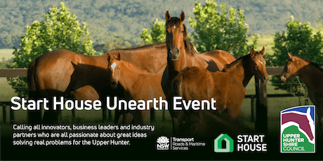 Start House Unearth Event - Upper Hunter tickets