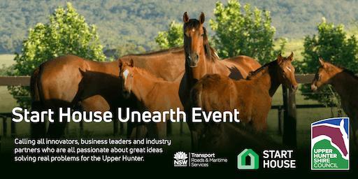 Start House Unearth Event - Upper Hunter
