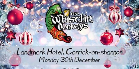 The Whistlin' Donkeys - Landmark Hotel, Carrick-on-shannon tickets