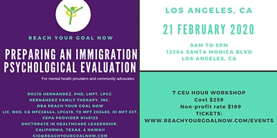 PREPARING AN IMMIGRATION PSYCHOLOGICAL EVALUATION - LOS ANGELES
